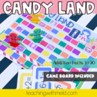 Candy Land Addition Facts Game