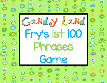 Candy Land-Fry's 1st 100 Phrases Game