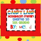 Candy Land Houghton Mifflin Theme 10-Grade 1