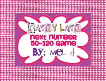Candy Land Next Number 50-120 Game (Common Core)