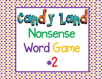 Candy Land Nonsense Word Game #2