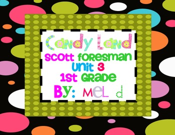 Candy Land Scott Foresman (Reading Street) Unit 3-1st Grade
