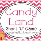 "Candy Land Short ""U"" Game"