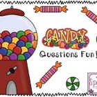 Candy Questions Fun!