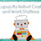Capacity Robots and Centers