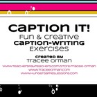 Caption It! Caption Writing Creative and Expository Writin