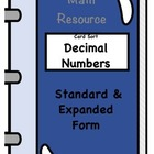 Card Sort: Standard & Expanded Form with Decimals