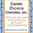 Career Choices for Grades 3-12 (When You Grow Up)