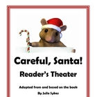 """Careful, Santa!"" Reader's Theater based on book by Julia Sykes"