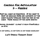 Cariboo For Articulation - D sounds