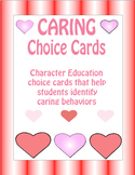 Caring Choice Cards for Character Education