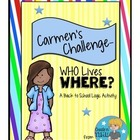 Carmens Challenge WHO Lives WHERE? A Math Logic Activit