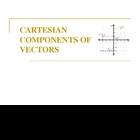 Cartesian Coordinates & Components of Vectors (smartboard)