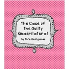"""Case of the Guilty Quadrilateral"" - Properties of Quadril"