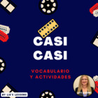 &quot;Casi Casi&quot; Movie Vocabulary and Activities