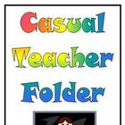 Casual Teacher Folder - TEMPLATE!!