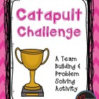 Catapult Challenge - A Team Building Activity