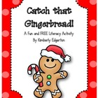 Catch that Gingerbread! FREEBIE