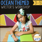 Ocean Themed Writer's Workshop Materials: Posters, Printab