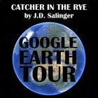 Catcher in the Rye - Google Earth Introduction Tour