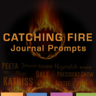 Catching Fire: Journal, Writing Prompts