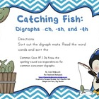 Catching Fish: Digraphs -ch, -sh, and -th