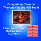 Categorizing Exercise Thanksgiving and Fall Foods