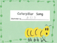Caterpillar Song