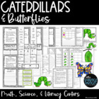 Caterpillar and Butterfly Math, Science, & Literacy Centers