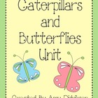 Caterpillars and Butterflies Unit: Literacy and Math Activities
