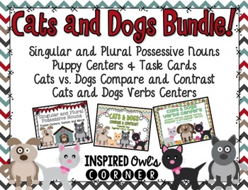 Cats and Dogs Bundle {Possessive Nouns, Verbs, & Compare/C