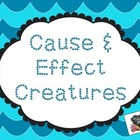 Cause & Effect Creatures