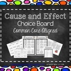Cause and Effect Activity Menu  (CCSS aligned Choice Board)