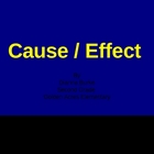 Cause and Effect First Grade and Beyond