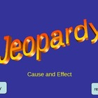 Cause and Effect Jeopardy