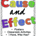 """Cause and Effect Posters and """"I Have Who Has Lesson"""""""