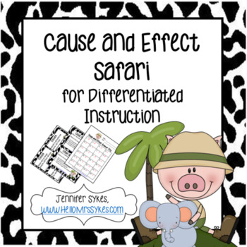 Cause and Effect Safari - Task Cards and Matching Game
