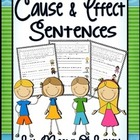 Cause and Effect Sentences and Practice