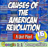 Causes of the Revolutionary War / American Revolution Unit