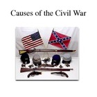 Causes of the Civil War Power Point