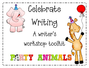 Celebrate Writing-Writing Center Tools for the Teacher and