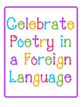 Celebrate and Write Poetry in a Foreign Language