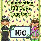 Celebrating 100 Days Together!