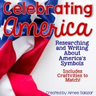 Celebrating America-Research Writing and Craftivities-Common Core