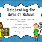 Celebrating the 100th Day of School in K/1