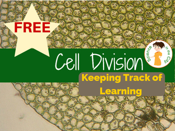 "Cell Division Student Self-Assessment ""Keeping Track of Learning"""