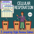 Cellular Respiration Powerpoint Jeopardy Review Games Set