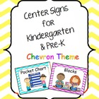 Center Signs for Kindergarten & Pre-K Chevron Theme