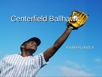 Centerfield Ballhawk Vocabulary Development