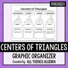 Centers of Triangles - Graphic Organizer FREEBIE!